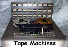 Tape Machines
